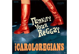 The Caroloregians - Funkify Your Reggay - (CD)