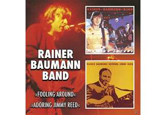 Rainer Band Baumann - Fooling Around-Adoring Jimmy Reed [CD]