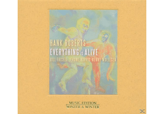 Hank Roberts - Everything Is Alive - (CD)