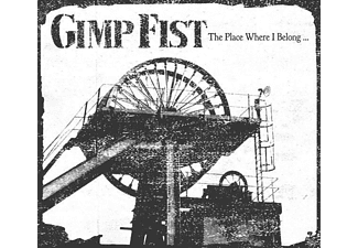 Gimp Fist - The Place Where I Belong [CD]