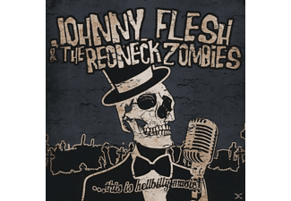 Johnny  Flesh, The  Redneck Zombies, Johnny Flesh & The Redneck Zombies - This Is Hellbilly Music [CD]