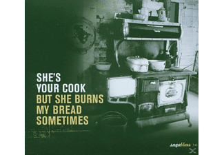 VARIOUS - She's Your Cook...But She Burns... - (CD)
