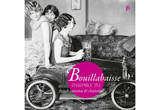 Ensemble 392 - Bouillabaisse-French Chansons & Cantatas - (CD)