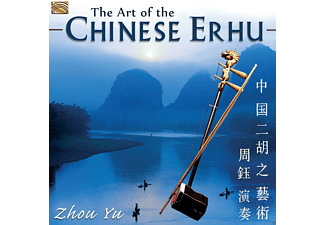 Zhou Yu - The Art Of The Chinese Erhu [CD]
