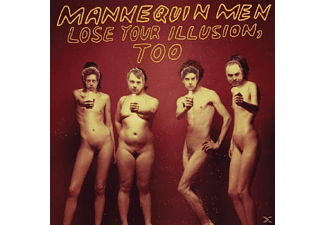Mannequin Men - Lose Your Illusion, Too - (Vinyl)