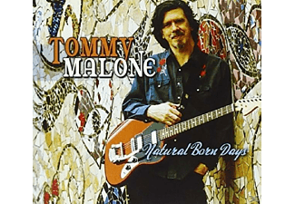 Tommy Malone - Natural Born Days - (CD)