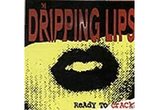 Dripping Lips - Ready To Crack? - (CD)