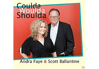 Andra Faye, Sott Ballantine - Coulda Woulda Shoulda [CD]