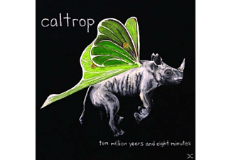 Caltrop - Ten Million Years And Eight Minutes - (CD)