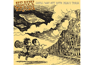 Heavy Trash - Going Way Out With [CD]