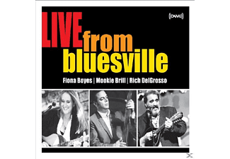 Fiona Boyes, Mookie Brill, Rich DelGrosso - Live From Bluesville - (CD)
