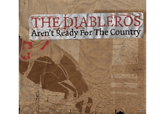 The Diableros - Aren't Ready For The Country [CD]