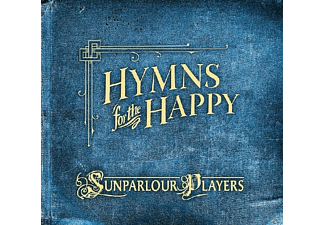 Sunparlour Players - Hymns For The Happy [CD]