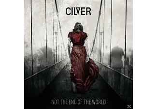 Cilver - Not The End Of The World - (CD)