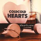 Cold Hearts - Heartware (+Download) (Vinyl) jetztbilligerkaufen