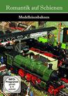 Romantik Auf Schienen - Modelleisenbahnen [DVD]