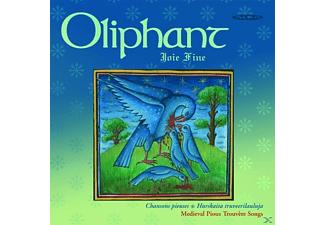 Oliphant - JOIE FINE - MEDIEVAL PIOUS TROUVERE - (CD)
