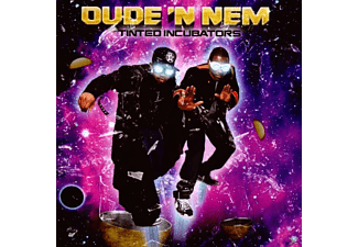 Dude N Nem - Tinted Incubators - (CD)