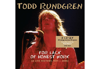 Todd Rundgren - For Lack Of Honest Work (A Live History, 1971-2006 - (CD)