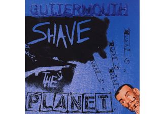 Guttermouth - Shave The Planet - (CD)