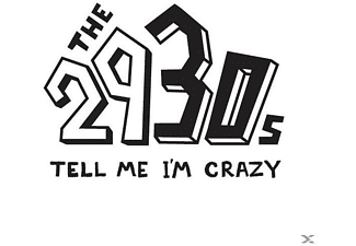 The 2930s - Tell Me I'm Crazy [CD]