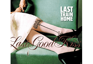 Last Train Home - Last Good Kiss - (CD)