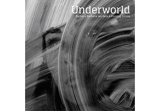 Underworld - Barbara Barbara, We Face a Shining Future (CD)