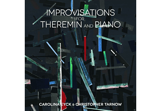 Carolina Eyck & Christopher Tarnow - Improvisations For Theremin And Piano - (CD)