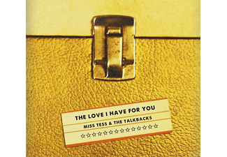 Miss Tess, The Talkbacks - The Love I Have For You - (CD)
