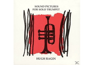 Hugh Ragin - Sound Pictures For Solo Trumpet - (CD)