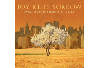 Joy Kills Sorrow - Darkness Sure Becomes This City - (CD)
