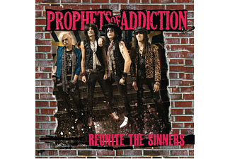 Prophets Of Addiction - Reunite The Sinners - (CD)