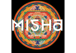 Misha - All We Will Become - (CD)
