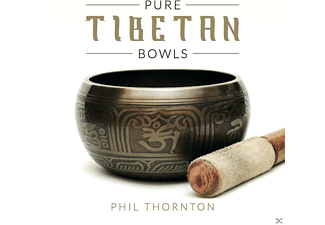 Phil Thornton - Pure Tibetan Bowls - (CD)