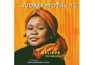 Audrey Motaung - I Believe - (CD)