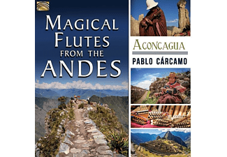 Pablo Cárcamo - Magical Flutes From The Andes-Aconcagua - (CD)