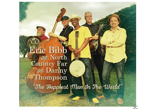 Eric Bibb, North Country Far, Danny Thompson - Happiest Man In The World - (CD)