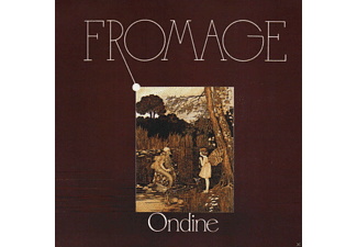 Fromage - Ondine - (CD)