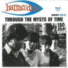 Barracudas,The - Through The Mysts Of Time [CD]
