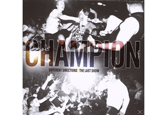 Champion - Different Directions:The Last Show [DVD]