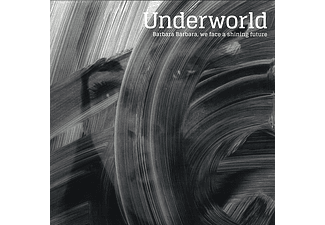 Underworld -  Barbara Barbara We Face A Shining Future [Βινύλιο]