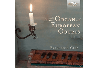 Francesco Cera - The Organ At European Courts [CD]
