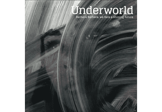 Underworld - Barbara Barbara We Face A Shining Future - (Vinyl)