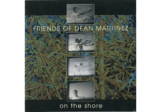Friends Of Dean Martinez - On The Shore [CD]