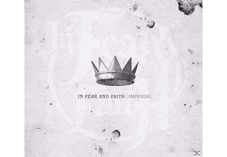 In Fear And Faith - Imperial - (CD)