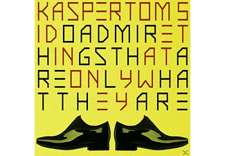 Kasper Tom 5 - I Do Admire Things That Are Only What They Are - (CD)