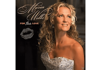 Maria Wells - For The Love - (CD)