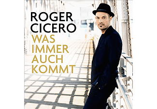 Roger Cicero - Was Immer Auch Kommt (CD)