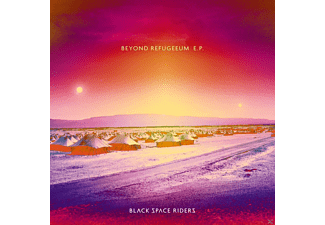 Black Space Riders - Beyond Refugeeum E.P. - (CD)