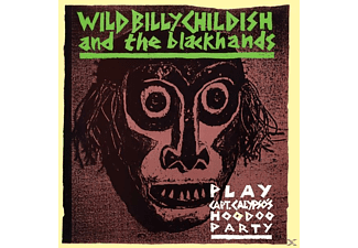 Billy Wild & The Blackhands Childish - Play: Capt.Calypso's Hoodoo Party - (CD)